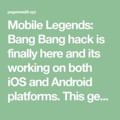 Mobile Legends: Bang Bang hack is finally here and its working on both iOS and Android platforms. This generator is free and its really easy to use! Mobile Connect, Legend Games, Play Hacks, App Hack, Free Android Games, Android Hacks, Mobile Legends, Mobile Game, Bang Bang