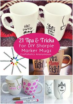 Good idea just buy a plain colored mug and decorate it with sharpies