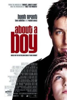 About a Boy - is a 2002 comedy-drama film directed by brothers Chris Weitz and Paul Weitz. It is an adaptation of the 1998 novel of the same name by Nick Hornby. The film stars Hugh Grant, Nicholas Hoult, Toni Collette, and Rachel Weisz. Hugh Grant, Rachel Weisz, Nicholas Hoult, Movies For Boys, Good Movies, Watch Movies, Amazing Movies, Famous Movies, Comedy Movies