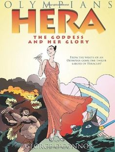 Hera -- an introduction to the queen of the Olympians in all her imperfect glory. A great graphic novel to serve as an intro to Greek mythology.