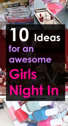 Here are 10 awesome ideas from srtrends to help kick start your next girls' night in! I'm definitely going to try some of these ☺️