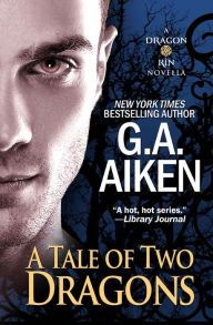 """A Tale of Two Dragons By G.A. Aiken - From a New York Times bestselling author: Braith is used to going unnoticed in her royal family. But when gallant dragon shifter Addolgar takes a liking to her, she can't deny that she enjoys the attention… A """"sizzling"""" read (RT Book Reviews) with over 1,900 five-star ratings on Goodreads!"""