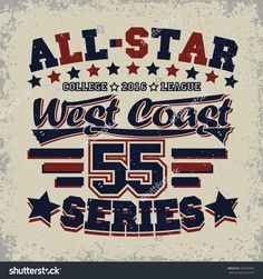 Creative grunge t-shirt graphic design, all-star league print stamp, vintage sport typography emblem or label, vector Text Design, Logo Design, Graphic Design, All Star, Sport T-shirts, Shirt Print Design, Emblem, Typography, Lettering