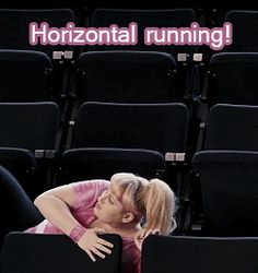 """WHAT ARE YOU DOING?"" ... ""Horizontal running."""