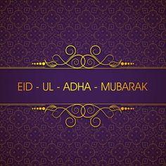 Images Backgrounds Cards Eid Mubarak Eid al-Adha - Eid al-Fitr 22 Eid Ul Adha Mubarak Greetings, Eid Al Adha Wishes, Eid Mubarak Quotes, Happy Eid Al Adha, Mubarak Ramadan, Eid Mubarak Greeting Cards, Eid Cards, Eid Mubarak Greetings, Eid Ul Adha Images