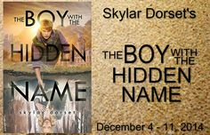 The Grand Conclusion/Giveaway to Skylar Dorset's Otherworld Series THE BOY WITH THE HIDDEN NAME