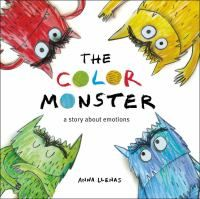 The Color Monster a story about emotions Written & Illustrated by Anna Llenas Publisher: Little Brown and Company  Emotional self-regulation is the ability to modulate your feelings and reactions. Feelings Book, Feelings And Emotions, Monster Activities, Monster Crafts, Literacy Activities, Preschool Colors, Preschool Ideas, Monster Book Of Monsters, Colors And Emotions
