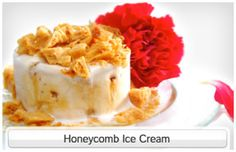 """Honeycomb Ice Cream - signature dessert of Beatrice """"Bea"""" Tollman (Founder and President of Uniworld's sister company, Red Carnation Hotels)"""