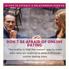 Dating over 50? 10 Tips for Attracting the Relationship You Want - Don't Be Afraid of Online Dating - There are still a lot of myths about online dating, particularly among people over 50, but the reality is that the easiest way to meet men who are looking to date is through online dating sites. Finding Love, Looking For Love, All You Need Is Love, Romantic Questions, Dating Over 50, Best Online Dating Sites, Relationship Over, Dating After Divorce, A Good Man