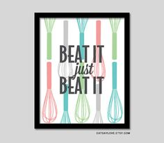 Whisk baking print, kitchen art, baking art, utensils, beat it, 8x10 b... | Keep.com