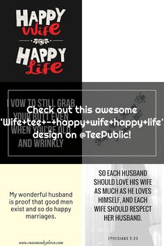 Check out this awesome 'Wife+tee+-+happy+wife+happy+life' design on @TeePublic! Happy Wife Quotes, He Loves Me, Life Design, Happy Life, A Good Man, Vows, Stuff To Do, Love Him, Awesome