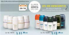 Somente hoje, 20/10, 20% de desconto na linha de desodorantes roll-on. http://rede.natura.net/espaco/piabebeecrianca