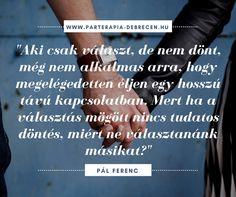 Fotógaléria::Párterápia Debrecen Positive Mind, Positive Affirmations, Mindfulness, Cards Against Humanity, Positivity, Facts, Quotes, Life, Future
