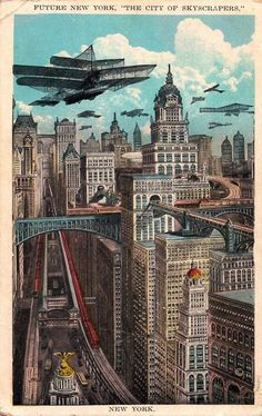"On reverse: ""FUTURE NEW YORK will be pre-eminently the city of skyscrapers. The first steel frame structure that was regarded as a skyscraper was the Tower Building at 50 Broadway, a ten story structure 129 feet high. There are now over a thousand buildings of that height in Manhattan."""
