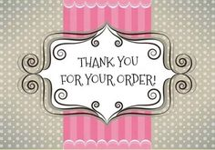 From the bottom of my heart, thank you so very much for supporting my business…