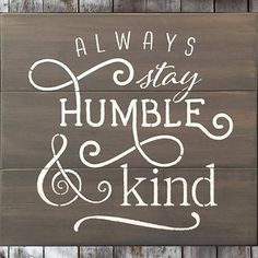 STYLED_ALWAYS_STAY_HUMBLE_AND_KIND_GREY_FINAL_large.jpg 400×400 pixels