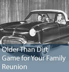Older than Dirt game printable- guess I am. Family Reunion Games, Family Reunions, Youth Group Activities, Youth Groups, Summer Camp Games, Cookbook Template, Family Weekend, Family Genealogy