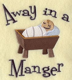 jesus embroidery | sleeping baby Jesus, with the words 'Away in a Manger.'