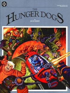 The Older Generation's Farewell: The Hunger Dogs (Part 1) | Sequart Research & Literacy Organization