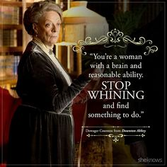 39 Best quotes from Downton Abbey's Dowager Countess