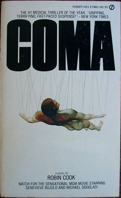 Coma  Author: Robin Cook  ROBIN COOK's First Novel