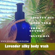 DIY Lavender Silky Body Wash......