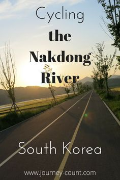 Click through to read about cycling the Nakdong River in South Korea - day 1, leaving Daegu