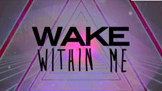 Wake (Hillsong Young and Free) lyric video