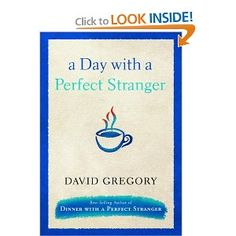 A Day with a Perfect Stranger.....Lori posted