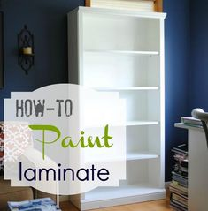 Great tips! I have some blah old laminate furniture that I would love to update.... How To Paint Laminate | DIY Furniture