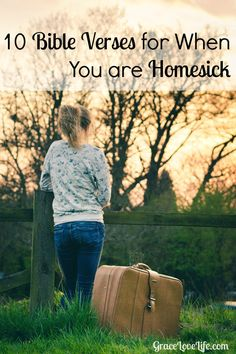 Whenever you are feeling homesick remember that God is there for you.  He is our comforter through all trouble.  Here are 10 bible verses for when you are homesick. GraceLoveLife.com