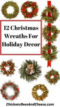 12 Christmas Wreaths For Holiday Decor This is a stunning selection Of Christmas Wreaths. Add one to any door or use it on the wall, the simple wreath is sure add the Holiday Cheer!Shop some beautiful wreaths today to be ready for your holiday decorating.