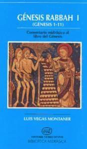 Génesis Rabbah I (Génesis 1-11) : comentario midrásico al libro del Génesis / Luis Vegas Montaner - Estella (Navarra) : Verbo Divino, 1994