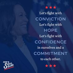 """""""Let's fight with conviction. Let's fight with hope. Let's fight with confidence in ourselves and a commitment to each other."""" - Kamala Harris Democratic National Convention, Kamala Harris, Joe Biden, Everything, Confidence, Inspirational Quotes, Let It Be, Life Coach Quotes, Inspiring Quotes"""