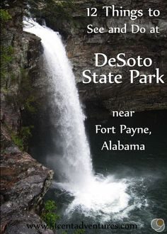 51 Cent Adventures: 12 Things to see and do at DeSoto State Park near Fort Payne, Alabama