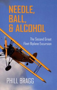 """Flying the U.S.: """"Needle, Ball & Alcohol: The Second Great Fleet Biplane Excursion."""" #countrystore"""