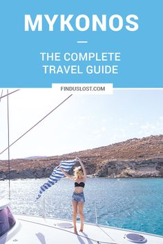 The Complete Mykonos Travel Guide | Travel Itinerary | Travel Tips | Greek Islands | Greece