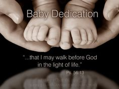 Baby Dedication Scriptures (print out and put in frames for family gathering decorations.)