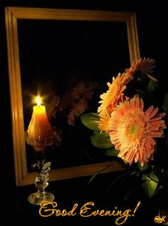 Wish You A Lovely Good Evening With Candle And Flowers Picture Good Evening Messages, Good Evening Wishes, Good Evening Greetings, Night Wishes, Good Night Image, Good Morning Good Night, Good Afternoon, Good Night Quotes, Morning Light