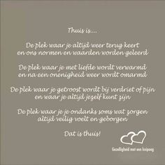 Thuis is. ....