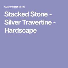 Stacked Stone - Silver Travertine - Hardscape Stone Veneer Fireplace, Stone Panels, Installation Instructions, Travertine, Sparkle, Fireplaces, Autumn, Silver, Fireplace Set