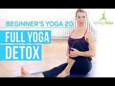 Full Yoga Detox - Session 20 - Yoga for Beginners Starter Kit