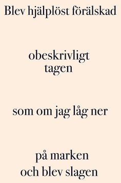 Längesen. Self Love Quotes, Words Quotes, Wise Words, Sayings, Swedish Quotes, Dont Think Too Much, Spiritual Words, Sad Heart, Depression Quotes