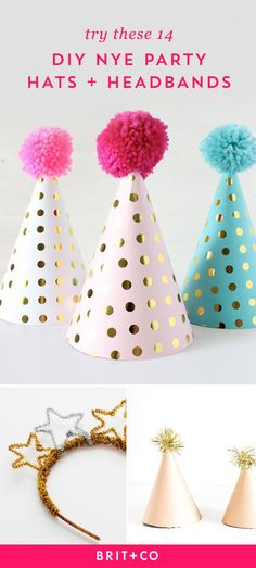Make these DIY New Year's Eve hats + headbands for the ultimate party accessory.