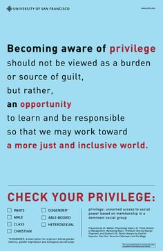 Annoyed When People Talk About White Male Privilege Or Whatever? Think They're Trying To Guilt You? / I'm white and able-bodied. In those ways, I'm privileged. Social Work, Trauma, University Of San Francisco, White Privilege, Anti Racism, People Talk, Social Issues, Oppression, Feminism