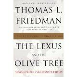 The Lexus and the Olive Tree: Understanding Globalization (Paperback)By Thomas L. Friedman