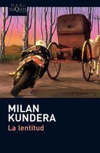 la lentitud - Milan Kundera