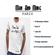 L'Homme Idéal est un Mytho, son tee-shirt, une réalité #teeshirt #originalité #ManAndmode #création #manandmode