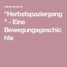 """""""Herbstspaziergang"""" - Eine Bewegungsgeschichte"""