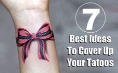 7 Best Ideas To Cover Up Your Tattoos